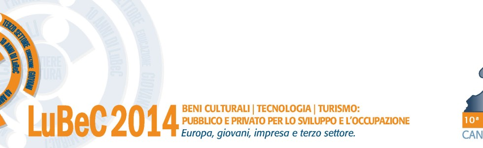Monti&Taft at Lubec 2014: Cultural Heritage|Technology|Tourism
