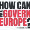 Monti & Taft al format How Can We Govern Europe?